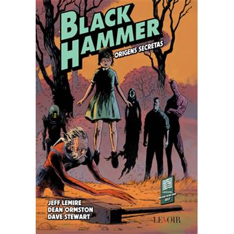 Black Hammer - Livro 1: Origens Secretas