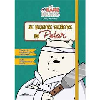 Nós, os Ursos: As Receitas Secretas do Polar