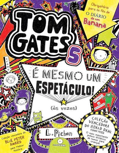 Tom Gates 5: É mesmo Um Espetáculo! (Ás Vezes)