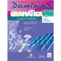Domínios: Gramática de Língua Portuguesa - 3º Ciclo Ensino Básico e Ensino Secundário
