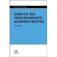 Direito do Procedimento Administrativo Vol 1