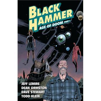 Black Hammer -  Livro 3: Age of Doom Part 1