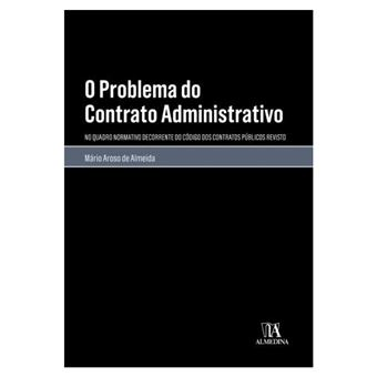 O Problema do Contrato Administrativo