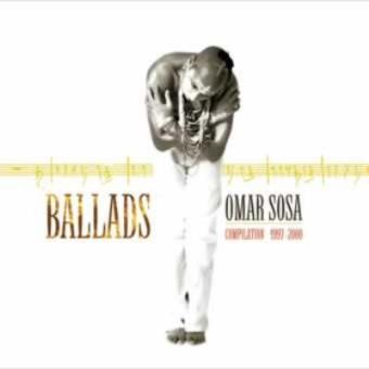 BALLADS-OMAR SOSA