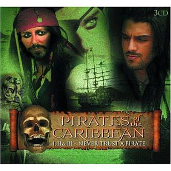 Pirates Of The Caribbean I II And III (Never Trust A Pirate)