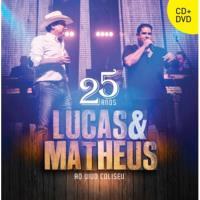 Lucas & Matheus - 25 Anos Ao Vivo no Coliseu (CD+DVD)