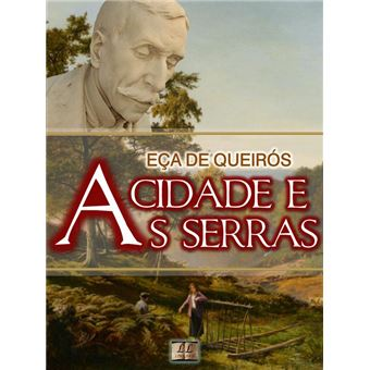 A Cidade E As Serras Ebook