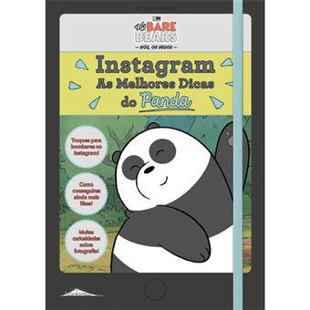 Nós, os Ursos: Instagram, as Melhores Dicas do Panda