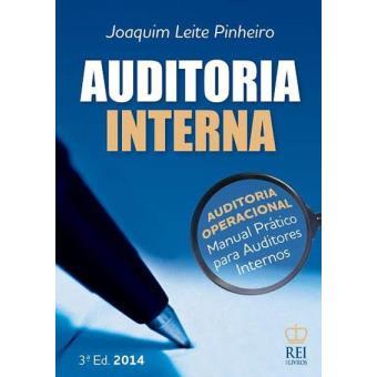 Auditoria Interna: Manual Prático para Auditores Internos