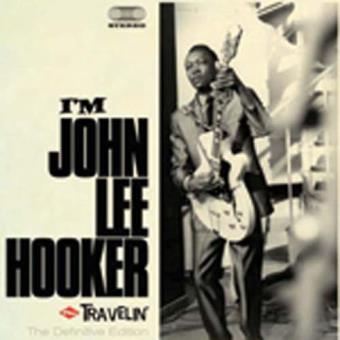I'm John Lee Hooker (1959) | Travelin' (1960)