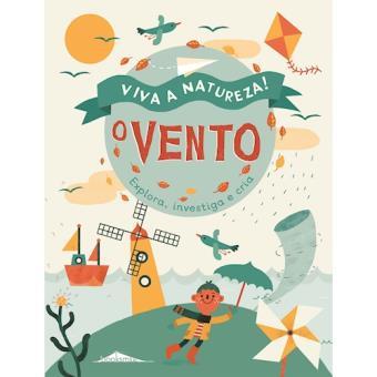 Viva a Natureza! - Livro 1: O Vento