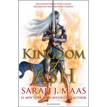 Throne of Glass - Book 7: Kingdom of Ash