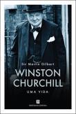 Winston Churchill - Uma Vida