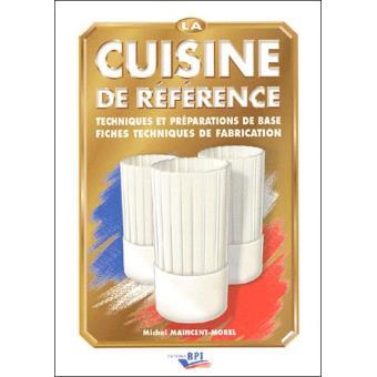 La Cuisine De Reference Michel Maincent Morel Compra Livros Na
