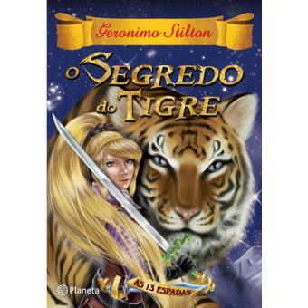 As 13 Espadas - Livro 3: O Segredo do Tigre