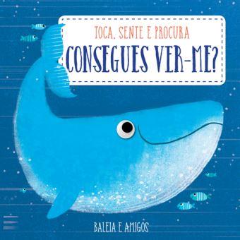 Consegues Ver-me?: Baleia e Amigos