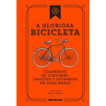 A Gloriosa Bicicleta