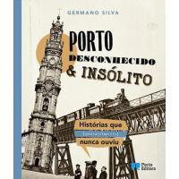 Porto Desconhecido e Insólito