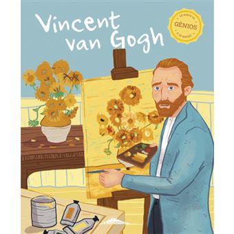 Génios - Livro 5: Vincent Van Gogh