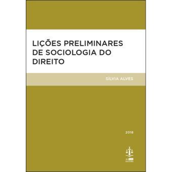 Lições Preliminares de Sociologia do Direito