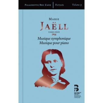 Marie Jaëll | Musique symphonique & Musique pour piano (3CD+Livro)