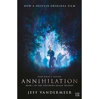 Southern Reach Trilogy - Book 1: Annihilation