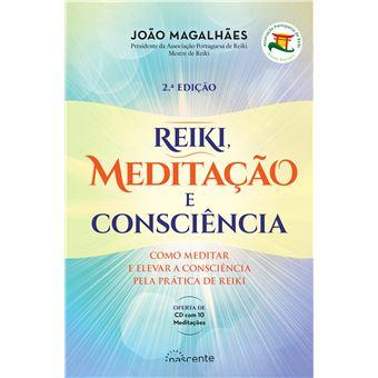 Reiki Meditação e Consciência