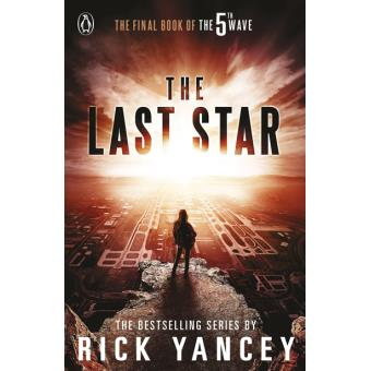 The 5th Wave - Book 3: The Last Star