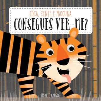 Consegues Ver-me?: Tigre e Amigos
