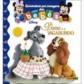 Dicionário por Imagens dos Bebés: A Dama e o Vagabundo