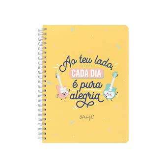 Caderno Mr Wonderful - Ao Teu Lado , Cada Dia é Pura Alegria !