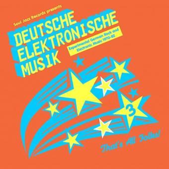 Deutsche Elektronische Musik: Experimental German Rock And Electronic Music 1971-1981 - 3LP
