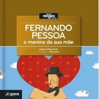 Fernando Pessoa - O Menino da Sua Mãe