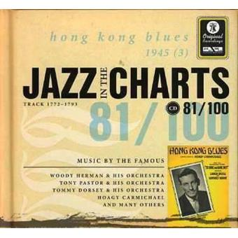 Jazz in the Charts 81 - Hong Kong Blues 1945