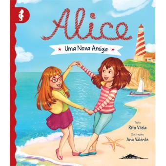 Alice - Livro 1: Uma Nova Amiga