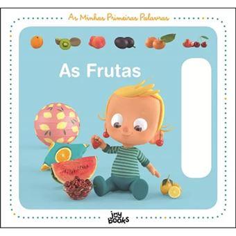 As Minhas Primeiras Palavras 3: As Frutas