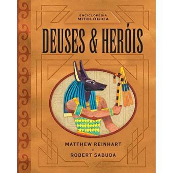 Enciclopédia Mitológica - Deuses & Heróis
