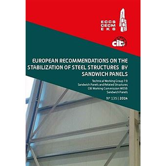 European Recommendations on the Stabilization of Steel Structures by Sandwich Panels