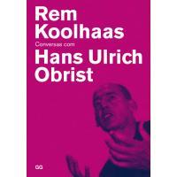 Conversas com Rem Koolhaas