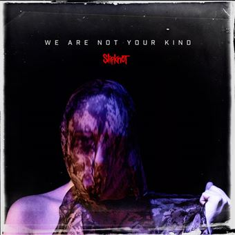 We Are Not Your Kind - LP