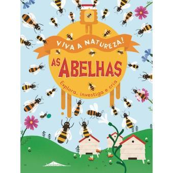 Viva a Natureza! - Livro 3: As Abelhas
