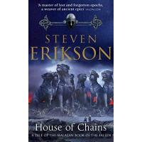 The Malazan Book of the Fallen - Book 4: House of Chains