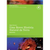 Uma Breve História Natural da Terra Biologia e Geologia - Manual do Aluno (Vol 1 + 2) + Caderno de Atividades