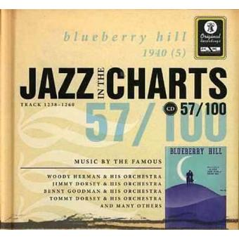 Jazz in the Charts 57 - Blueberry Hill 1940