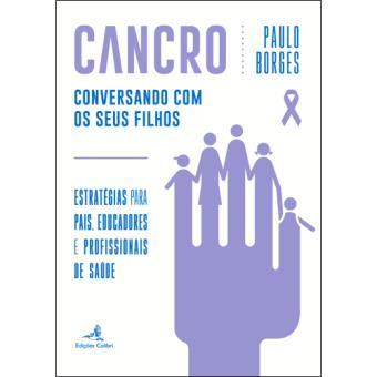 Cancro - Conversando com os Seus Filhos