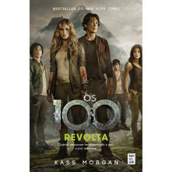 Os 100 - Livro 4: A Revolta