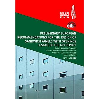 Preliminary European Recommendations for the Design of Sandwich Panels With Openings