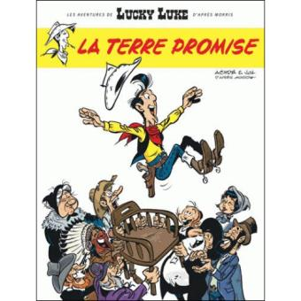 Les Aventures de Lucky Luke d'Après Morris - Livre 7: La Terre Promise