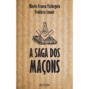 A Saga dos Maçons