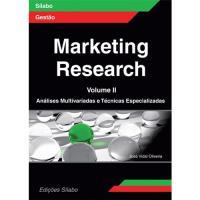 Marketing Research – Livro 2: Análises Multivariadas e Técnicas Especializadas
